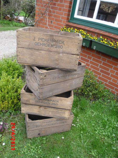 Garten Deko Mit Weinkisten by Vintage Gartendeko Sehr Alte Obstkisten Alte Weinkisten