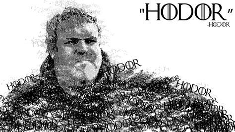 quotes game  thrones hodor wallpapers