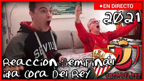 Reacción SEVILLA FC - FC BARCELONA | Semifinal Copa del ...