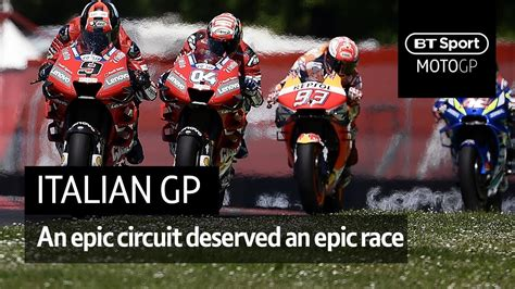motogp highlights italy   epic circuit deserved