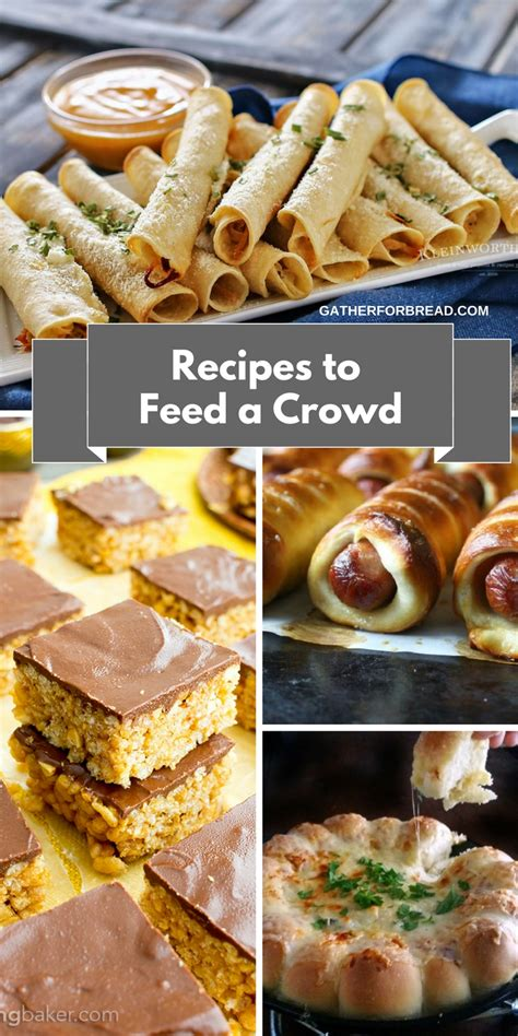 dessert recipes for a crowd recipes to feed a crowd easy entertaining gather for bread