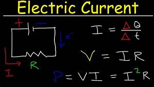Electric Current & Circuits Explained, Ohm's Law, Charge ...