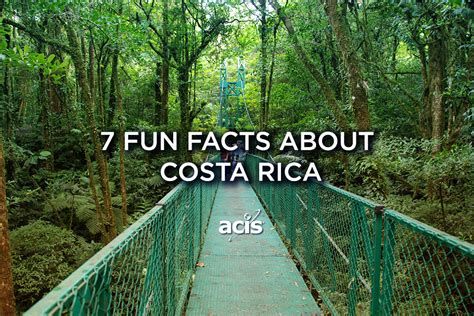 7 Fun Facts About Costa Rica - ACIS Blog