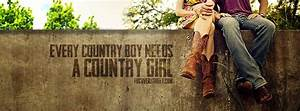 Every Country Boy Needs A Country Girl Facebook Cover : Hd ...