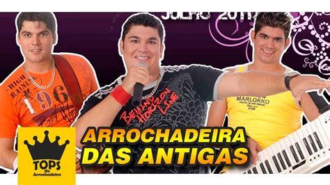 Arrochadeira Das Antigas (cd Completo