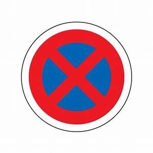 Panneau Interdit De Stationner : panneau arr t ou stationnement interdit b6d signastore ~ Dailycaller-alerts.com Idées de Décoration