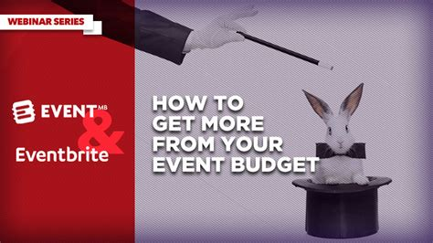 How To Get More From Your Event Budget  Eventbrite Us Blog