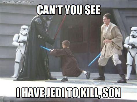 Et Is A Jedi Meme - darth vader s son what s meme star wars pinterest darth vader lol and meme