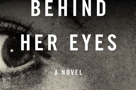 Their candlelit eyes flash the look of love. Behind Her Eyes Adaptation Coming from Netflix ...