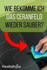 Wie Entferne Ich Stockflecken : ceranfeld reinigen mit hausmitteln ceranfeld reinigen ~ Watch28wear.com Haus und Dekorationen