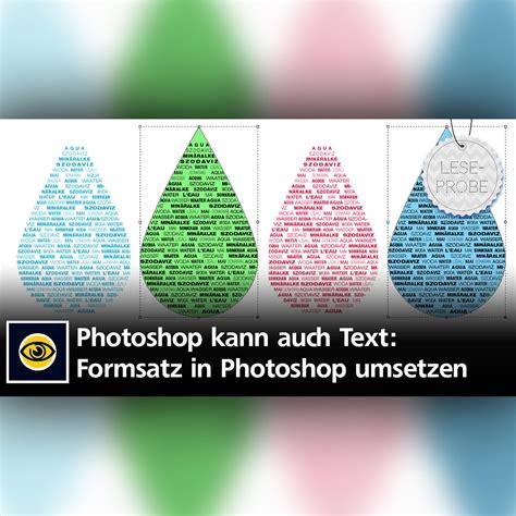 len eingangsbereich außen photoshop kann auch text so setzen sie formsatz in photoshop um creative aktuell