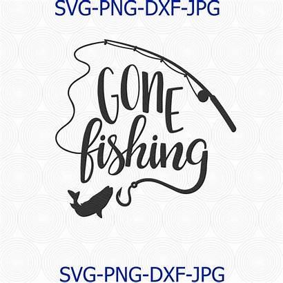 Fishing Svg Gone Cricut Silhouette Cilpart Cutting