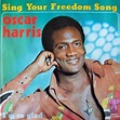 Oscar Harris - Sing Your Freedom Song | Top 40