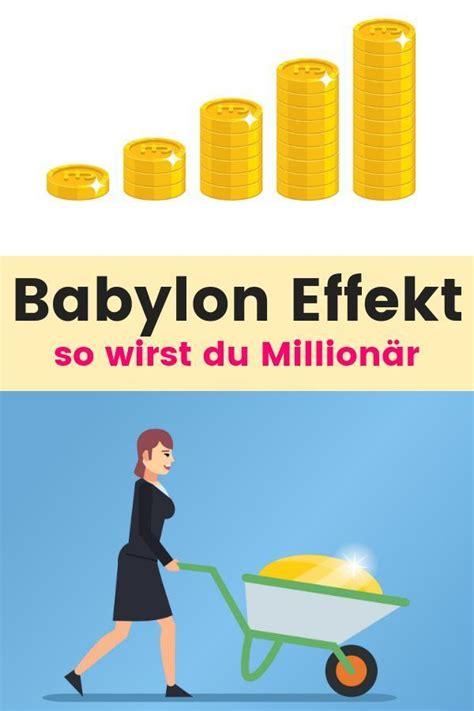 Geld Zuhause Aufbewahren by Reich Werden Mit Dem Babylon Effekt So Funktioniert Es