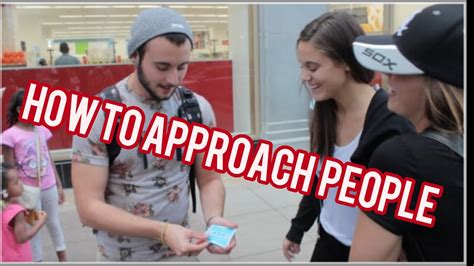 How To Approach People Youtube