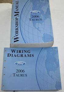 2006 Ford Taurus Service Manual  U0026 Wiring Diagram