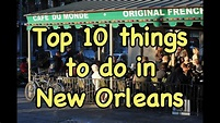 Top 10 Things to do in New Orleans - YouTube