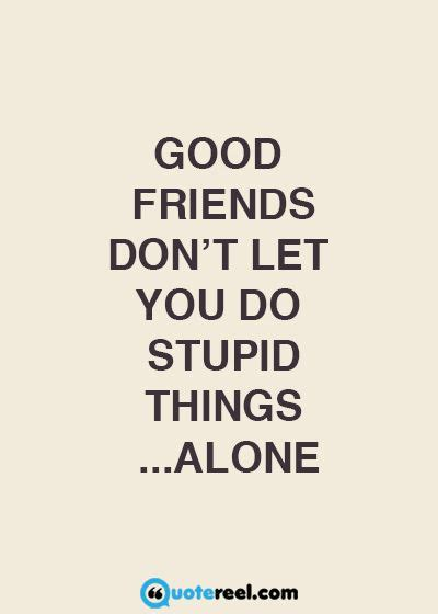 funny friends quotes  send  bff dumb dumb dumber