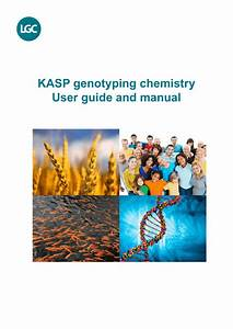 Kasp Genotyping Chemistry User Guide And Manual