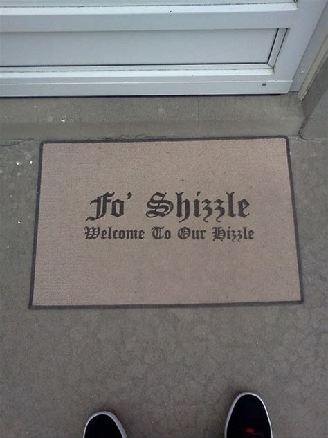 Fo Shizzle Doormat by Snoop Dogg Welcome Doormat Fo Shizzle