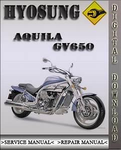 Hyosung Aquila Gv650 Factory Service Repair Manual