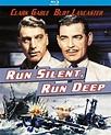 RUN SILENT, RUN DEEP (1958; Robert Wise)