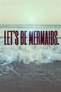 lets be mermaids pictures photos and images for
