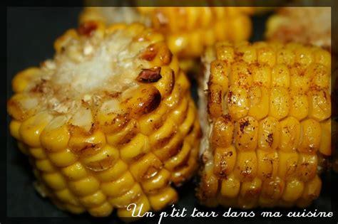 cuisiner des epis de mais p 39 épis de maïs grillés au four un p 39 tour dans