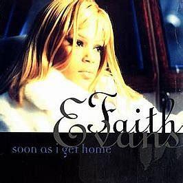 Soon As I Get Home by Faith Faith Soon As I Get Home