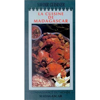 cuisine malgache la cuisine malgache achat livre achat prix soldes fnac