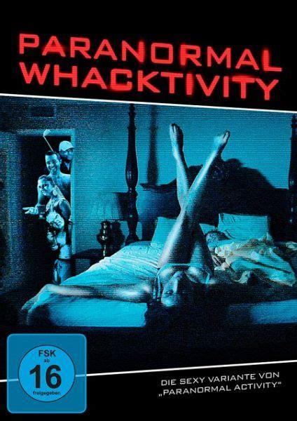 Paranormal Whacktivity Film Auf Dvd Buecherde