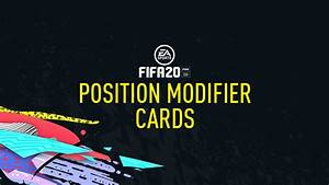 Fifa 20 Position Modifier Cards  Position Change   U2013 Fifplay