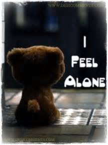 I Feel Sad and Alone