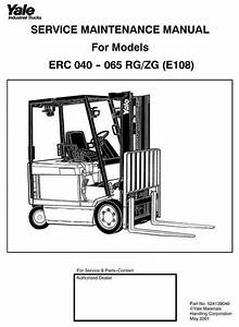 Yale Forklift Truck Type Rg  Zg  E108   Erc040  Erc050