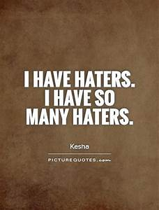 Quotes And Sayings About Haters. QuotesGram