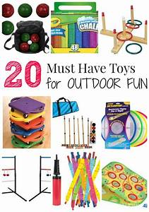 20 Must Have Toys for Outdoor Fun