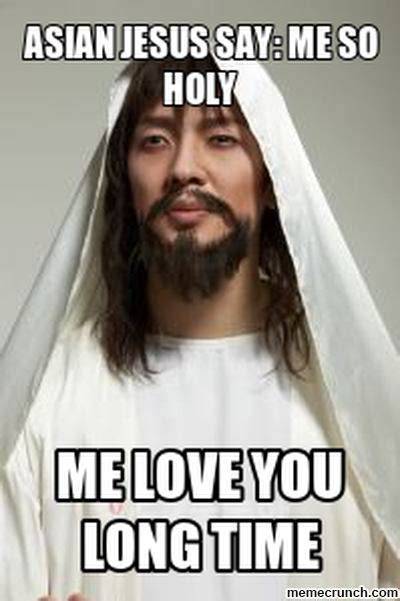 Holy Jesus Meme - why no asian jesus tigerdroppings com