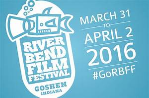 River Bend Film Fest brings Goshen's film connections into ...