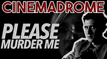 Cinemadrome | Please Murder Me (1956) - YouTube