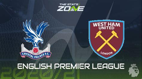 2020-21 Premier League – Crystal Palace vs West Ham ...