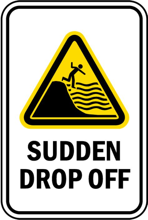 Sudden Drop Off Sign By Safetysignm  F7698. Tanda Signs Of Stroke. International Standard Signs Of Stroke. Bottom Signs Of Stroke. Laundromat Signs Of Stroke. Hair Color Signs. Myasthenia Gravis Signs Of Stroke. Architectural Signs Of Stroke. Mononucleosis Signs