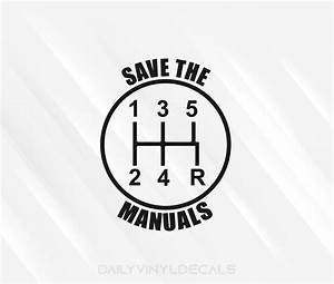 Save The Manuals 5 Speed Gear Shift Decal