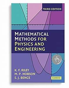 Solution Manual For Mathematical Methods For Physics And