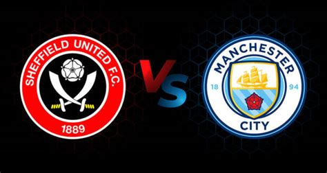Sheffield United vs Manchester City EN VIVO ONLINE: ver ...