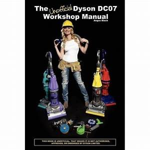 Dyson Dc07 Workshop Manual