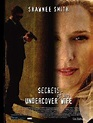 Secrets of an Undercover Wife (TV) (2007) - FilmAffinity