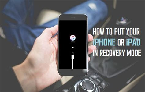 how to put your iphone or in recovery mode