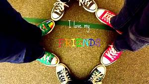 Download I Love My Friends Wallpaper Gallery