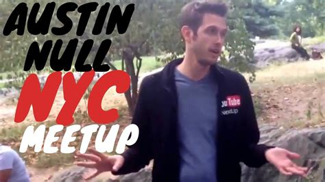 austin null the nive nulls meet up in nyc youtube