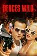 Watch Deuces Wild (2002) Free Online